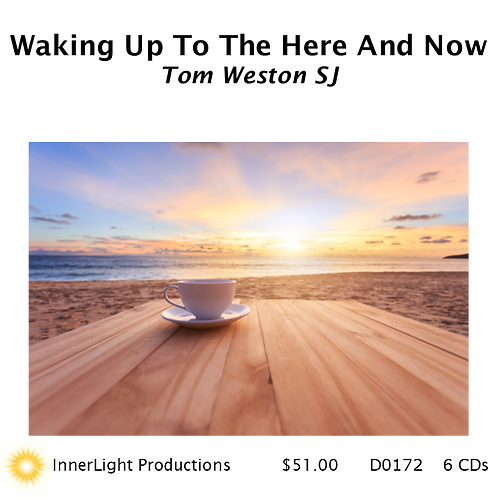 Waking Up To The Here And Now with Father Tom W.