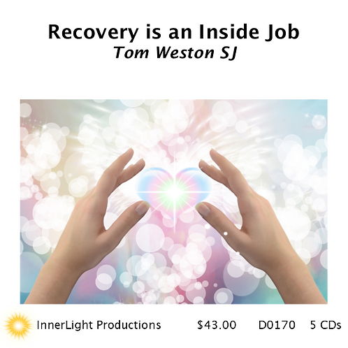 Recovery is an Inside Job with Father Tom W.