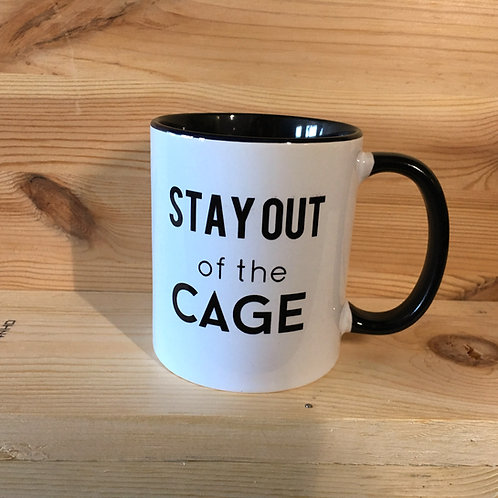 Stay Out Of The Cage