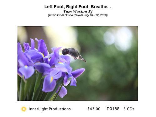 Left Foot, Right Foot, Breathe...