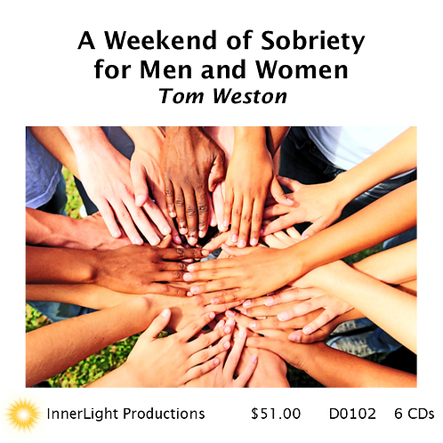 A Weekend of Sobriety for Men and Women with Tom Weston