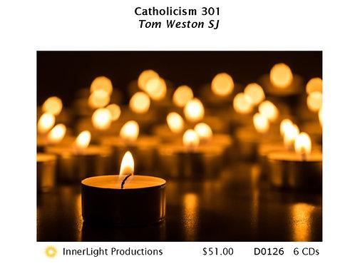 Catholicism 301 with Fr Tom Weston SJ
