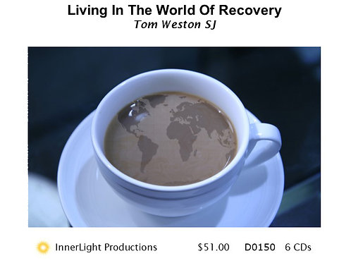 Living In The World Of Recovery
