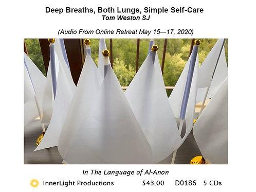 Deep Breaths, Both Lungs, Simple Self-Care