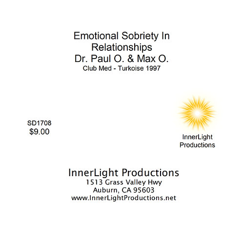 Emotional Sobriety in Relationships- Dr. Paul O. and Max O.