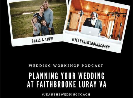 Planning Your Wedding At Faithbrooke Barn & Vineyard in Luray Virginia w/ Chris & Lindi Jenkins