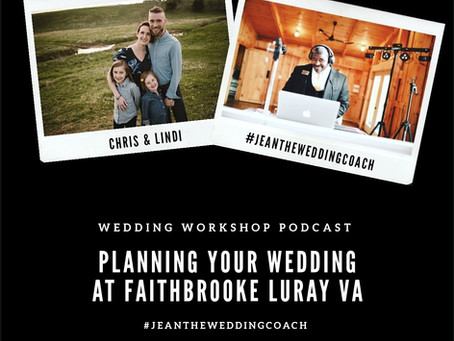 Planning Your Wedding At Faithbrooke Barn & Vineyard in Luray Virginia w/ Chris & Lindi Jenkins