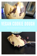 Healthy Vegan Cookie Dough MACRO FRIENDLY