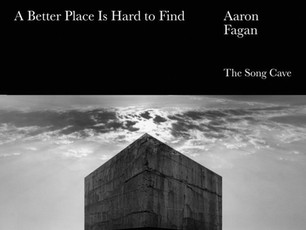 The Materials of Experience in Aaron Fagan's A Better Place is Hard to Find