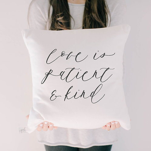 Love is Patient and Kind Verse Pillow