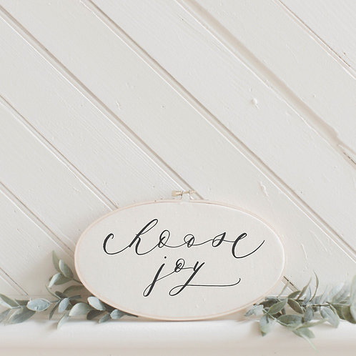 Choose Joy Faux Embroidery Hoop