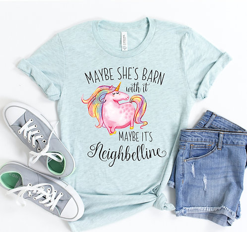 Maybe She Is Barn T-shirt