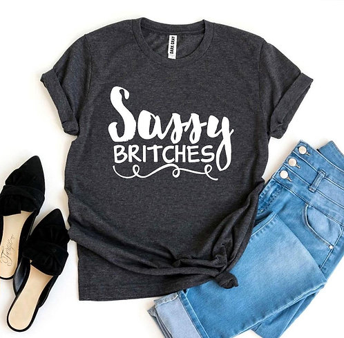 Sassy Britches T-shirt