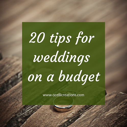 20 Tips for Weddings on a Budget