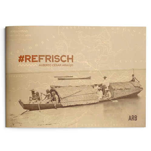Alberto César Araújo - #REFrisch, 2020