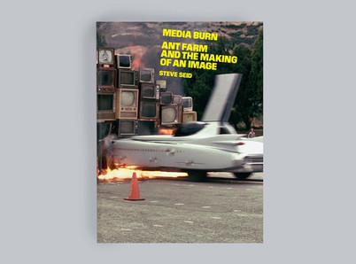 Media Burn: Ant Farm and the Making of an Image - Book Launch event