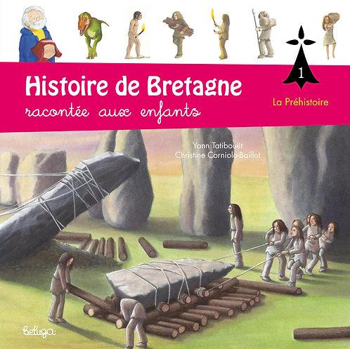 Histoire de Bretagne racontée aux enfants T1