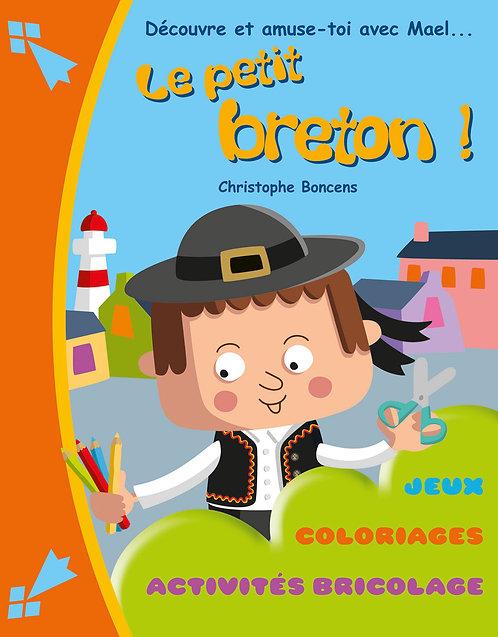 Découvre et amuse-toi avec Mael, le petit Breton !