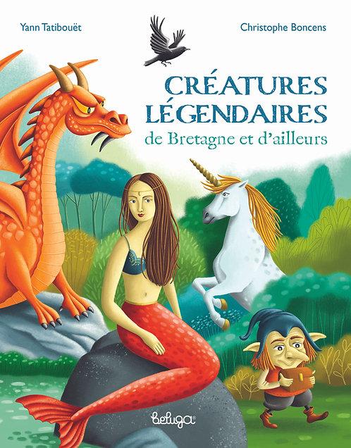 Créatures légendaires de Bretagne et d'ailleurs