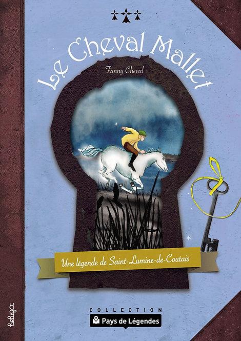 Le Cheval Mallet – Une légende de Saint-Lumine-de-Coutais