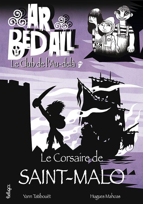 Le Corsaire de Saint-Malo (T5)