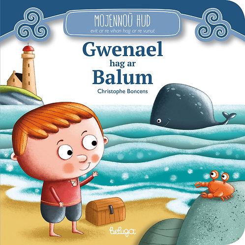 Gwenael hag ar Balum