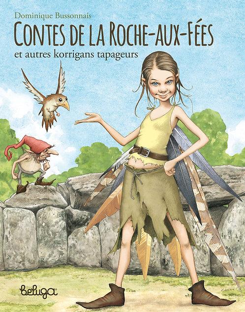Contes de la Roche-aux-Fées et autres korrigans tapageurs