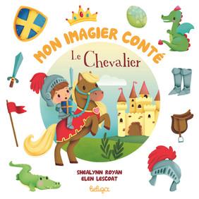 Mon imagier conté – Le Chevalier
