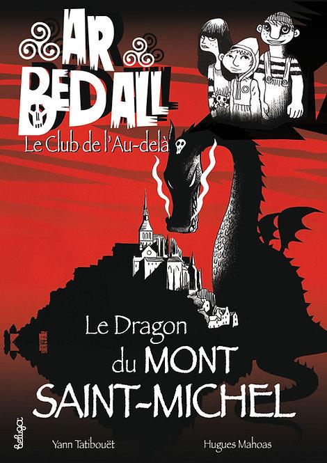 Le Dragon du mont Saint-Michel (T10)