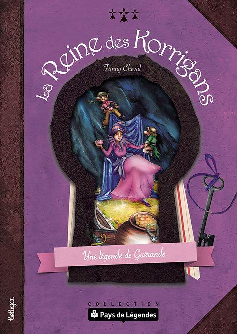 La Reine des Korrigans – Une légende de Guérande