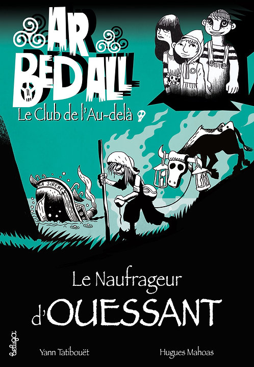 Le Naufrageur d'Ouessant (T8)