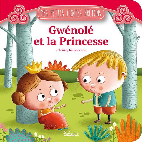 Gwénolé et la Princesse