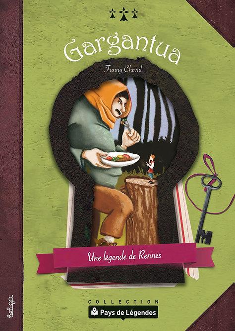 Gargantua – Une légende de Rennes