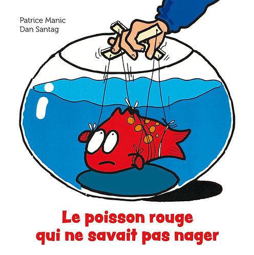 Le poisson rouge qui ne savait pas nager
