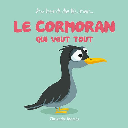 Le cormoran qui veut tout