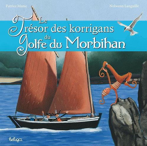 Le Trésor des korrigans du golfe du Morbihan