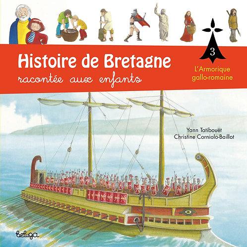 Histoire de Bretagne racontée aux enfants T3