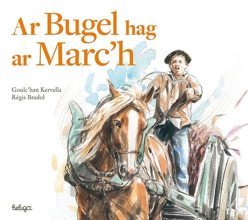 Ar Bugel hag ar Marc'h