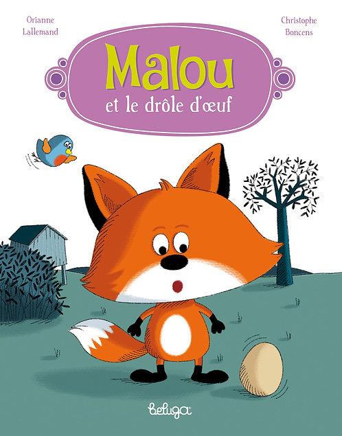 Malou et le drôle d'œuf