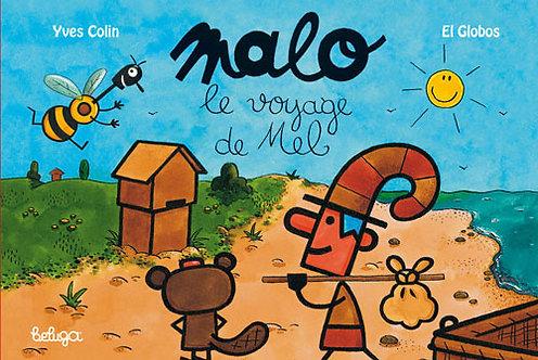 Malo – Le Voyage de Mel