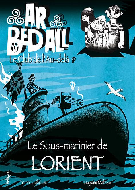 Le Sous-marinier de Lorient (T11)