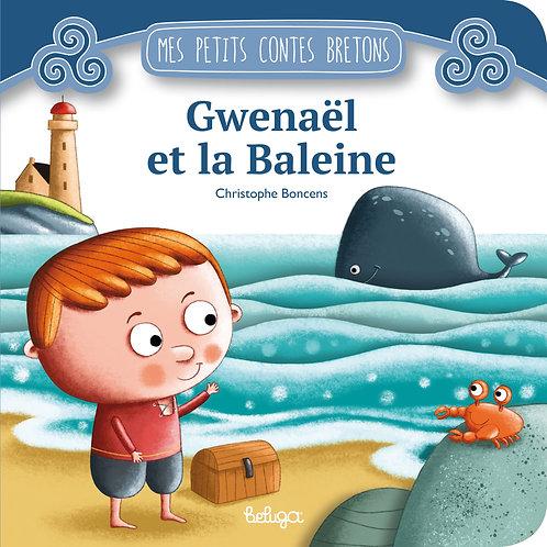 Gwenaël et la Baleine