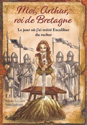 Moi Arthur roi de Bretagne T2.jpg