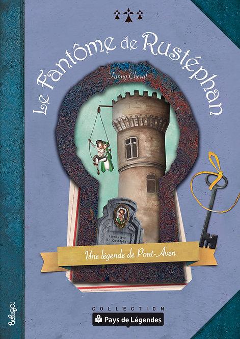Le Fantôme de Rustéphan – Une légende de Pont-Aven