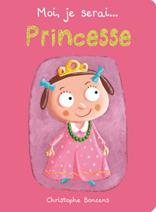Moi, je serai princesse