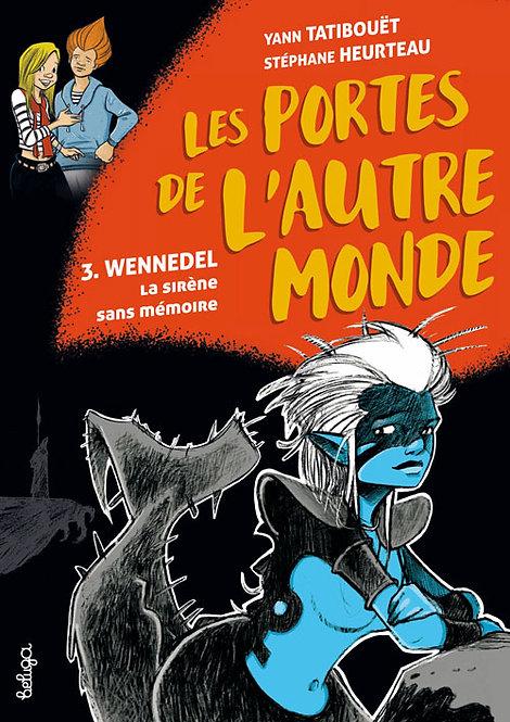 Wennedel, la sirène sans mémoire (T3)