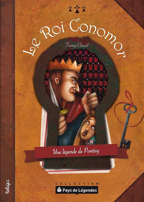Le Roi Conomor – Une légende de Pontivy