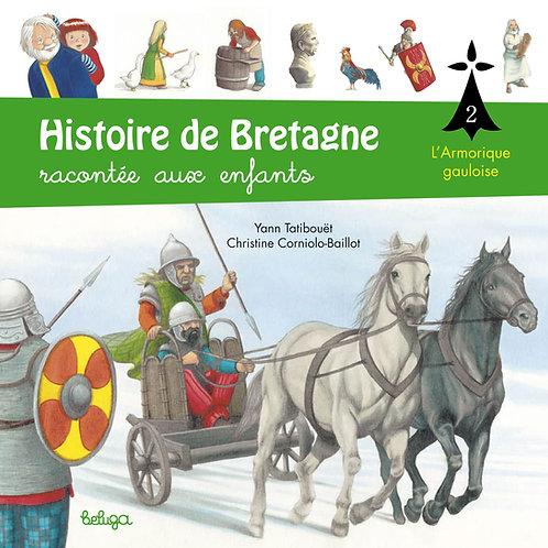 Histoire de Bretagne racontée aux enfants T2