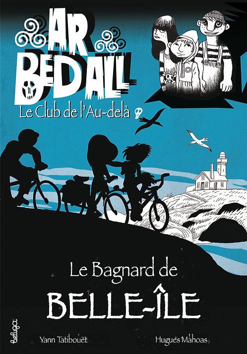Le Bagnard de Belle-Île (T4)