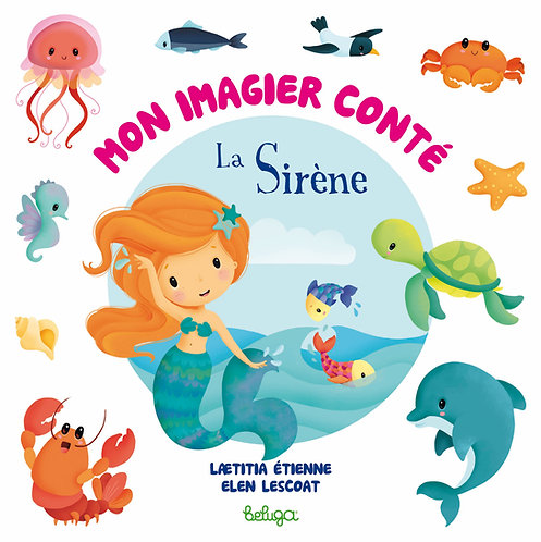 Mon imagier conté - La Sirène